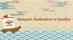 Yamasa's Dedication to Quality