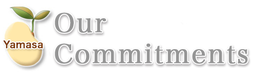 Yamasa-Our Commitments